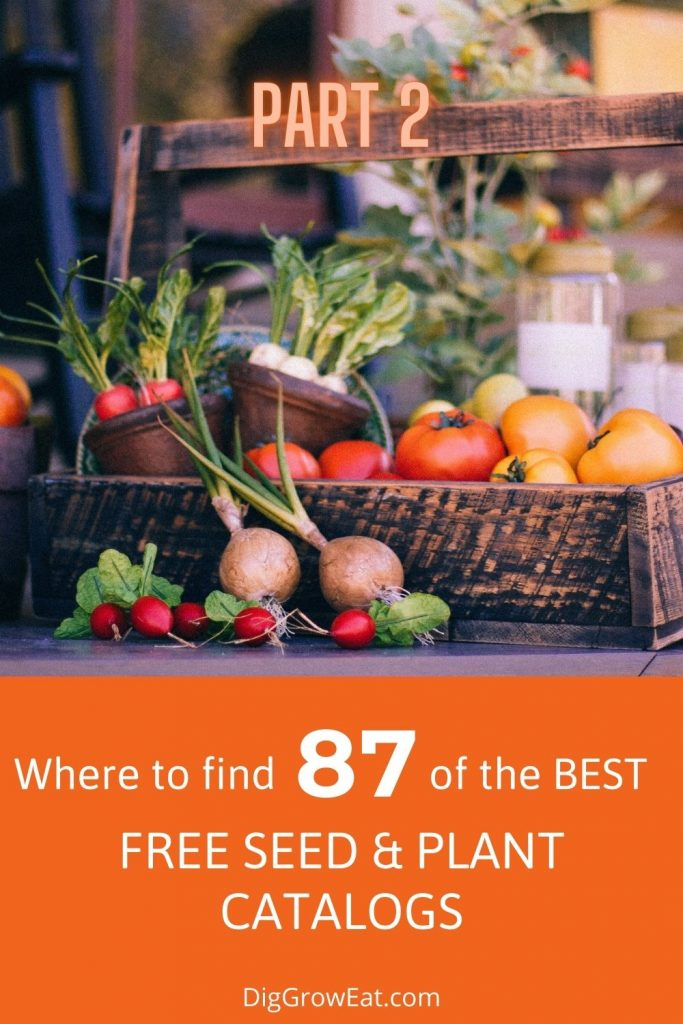 A list of 87 free seed catalogs, and this is Part 2.